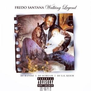 Fredo Santana - Walking Legend (2014)