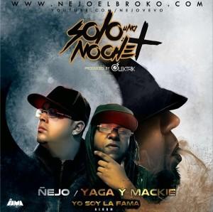 Ñejo Ft. Yaga & Mackie - Solo Una Noche ARTE