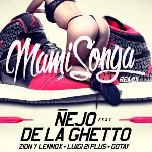 Ñejo Ft De La Ghetto, Luigi 21 Plus, Gotay & Zion Y Lennox - Mamisonga (Remix) (iTunes)