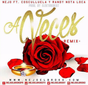Ñejo Ft. Cosculluela Y Randy Nota Loca - A Veces Remix ARTE