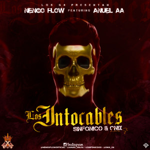 Ñengo Flow Ft. Anuel AA - Los Intocables