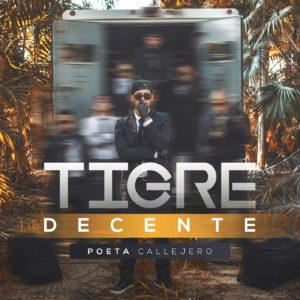 Poeta Callejero - Tigre Decente (2016)