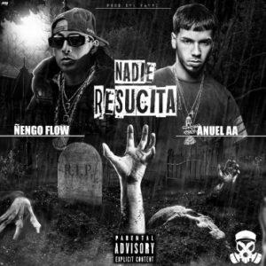 nengo-flow-ft-anuel-aa-nadie-resucita