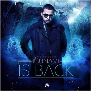 Jadiel - Tsunami Is Back