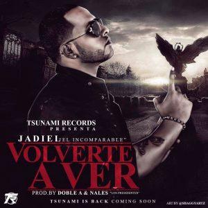 Jadiel - Volverte A Ver