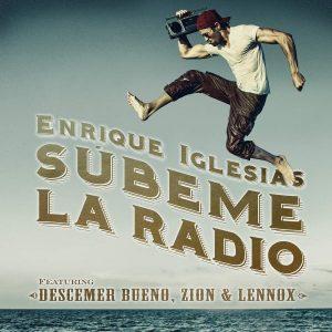 Enrique Iglesias Ft Descemer Bueno, Zion & Lennox - Súbeme La Radio