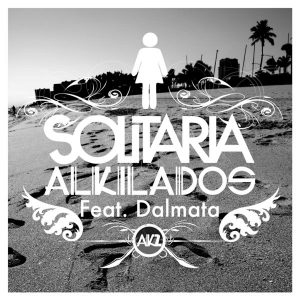 alkilados dalmata solitaria mp3 descargar
