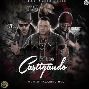 Big Jhany Ft Jowell & Randy y Franco El Gorila - Castigando