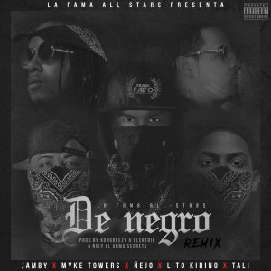 Jamby El Favo Ft Ñejo, Mike Towers, Lito Kirino & Tali - De Negro (Official Remix)