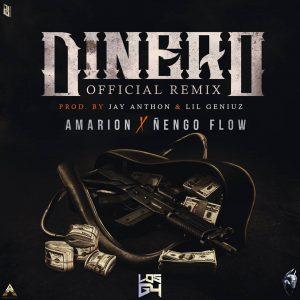 Amarion Ft. Ñengo Flow - Dinero Remix