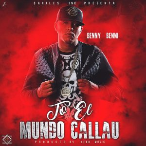 Benny Benni - To El Mundo Callau