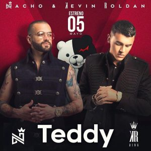 Nacho Ft. Kevin Roldan - Teddy