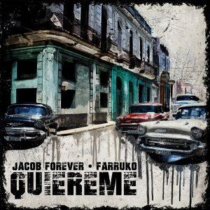 Jacob Forever Ft. Farruko – Quiéreme