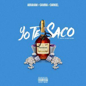 Abraham Ft. Gaviria y Darkiel – Yo Te Saco (Kapital Music)