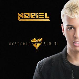 Noriel - Desperté Sin Ti