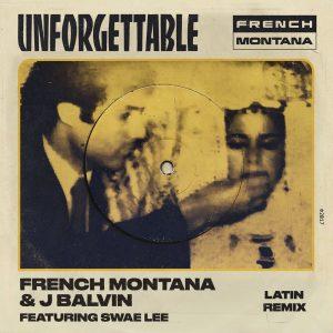 French Montana Ft. J Balvin y Swae Lee - Unforgettable (Latin Remix)
