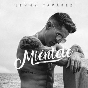 Lenny Tavárez – Miéntete