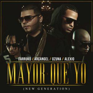 Ozuna, Arcangel, Farruko, Alexio La Bruja – Mayor Que Yo (New Generation)