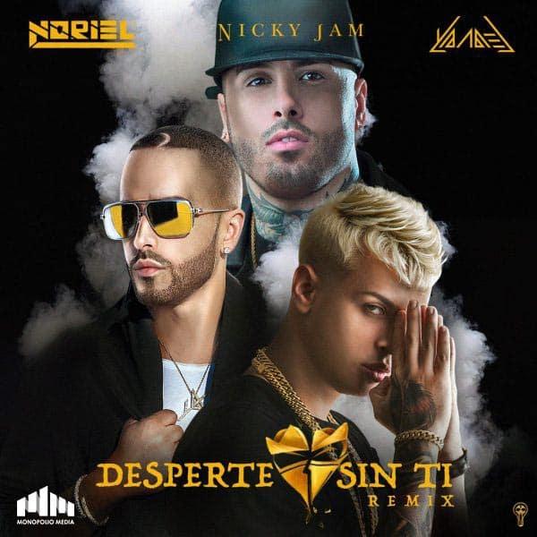 Noriel, Nicky Jam & Yandel -Desperte Sin Ti (Remix)