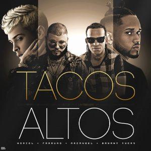 Arcangel Ft. Farruko, Bryant Myers y Noriel – Tacos Altos