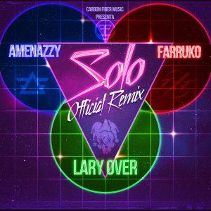El Nene La Amenaza (Amenazzy) Ft. Lary Over y Farruko – Solo Remix