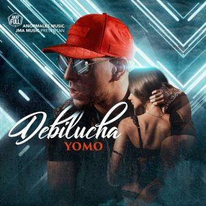 Yomo – Debilucha