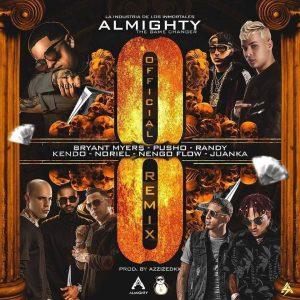 Almighty Ft. Bryant Myers, Pusho, Randy, Kendo Kaponi, Noriel, Ñengo Flowy y Juanka el Problematik - Ocho Remix