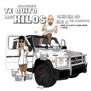 Sniper SP Ft. Ele A El Dominio - Te Quito los Kilos