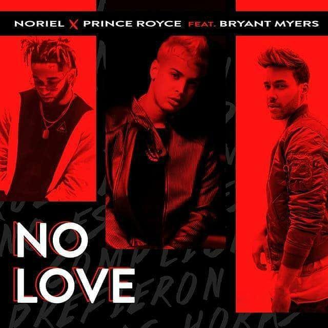 Noriel Ft. Prince Royce y Bryant Myers – No Love