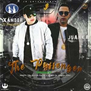 Xander el Imaginario Ft. Juanka el Problematik - The Passenger