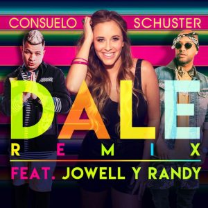 Consuelo Schuster, Jowell y Randy - Dale Remix