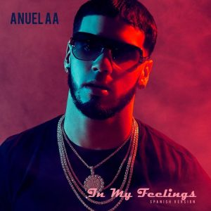 Anuel AA – In My Feelings (Spanish Version)