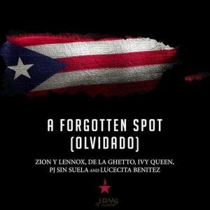 Zion Y Lennox Ft. De La Ghetto, Ivy Queen, Pj Sin Suela Y Lucecita Benitez – A Forgotten Spot (Olvidado)