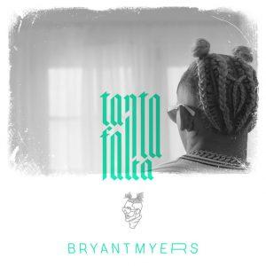Bryant Myers – Tanta Falta