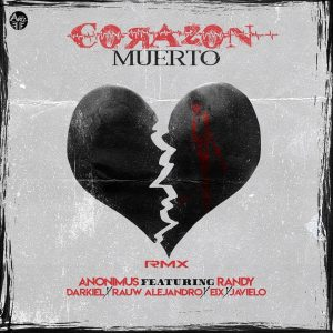 Anonimus Ft. Darkiel, Randy, Rauw Alejandro, Eix Y Javiielo – Corazón Muerto Remix