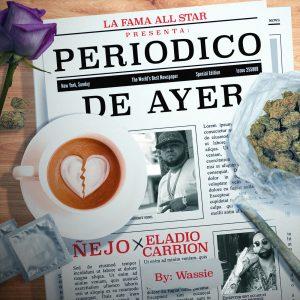Ñejo Ft. Eladio Carrion – Periódico De Ayer
