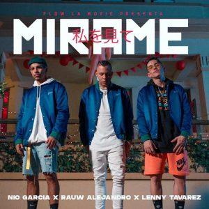 Nio Garcia Ft. Rauw Alejandro Y Lenny Tavarez – Mirame