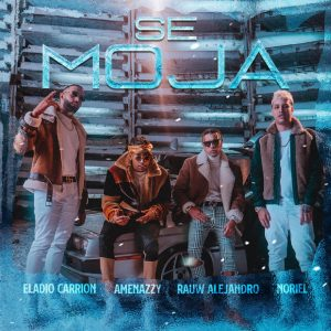 Eladio Carrion Ft. Amenazzy, Rauw Alejandro Y Noriel – Se Moja