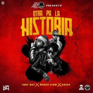 Jory Boy Ft. Ñengo Flow Y Gotay El Autentiko – Otra Pa La Historia