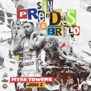 Myke Towers Ft. Jon Z – Sin Prendas Yo Brillo