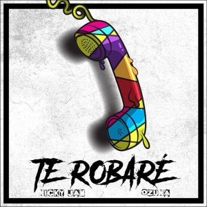 Nicky Jam Ft. Ozuna  – Te Robare