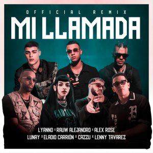 Lyanno Ft. Rauw Alejandro, Lunay, Alex Rose, Cazzu, Eladio Carrion Y Lenny Tavárez – Mi Llamada (Official Remix)