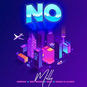 Milly Ft. Farruko, Miky Woodz, Sech, Gigolo Y La Exce – No
