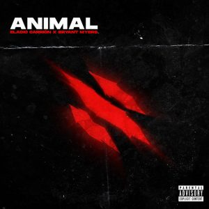 Eladio Carrion Ft. Bryant Myers – Animal